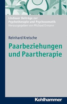Abbildung von Kreische | Paarbeziehungen und Paartherapie | 2012