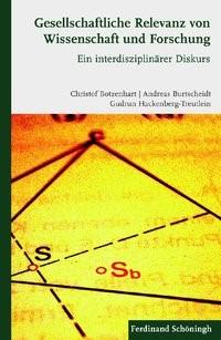 Gesellschaftliche Relevanz von Wissenschaft und Forschung | Botzenhart / Burtscheidt / Hackenberg-Treutlein | 1. Aufl. 2012, 2012 | Buch (Cover)