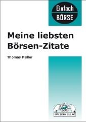Meine liebsten Börsenzitate | Müller | 1. Auflage 2009, 2009 | Buch (Cover)
