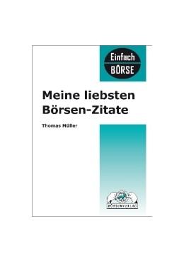 Abbildung von Müller | Meine liebsten Börsenzitate | 1. Auflage 2009 | 2009