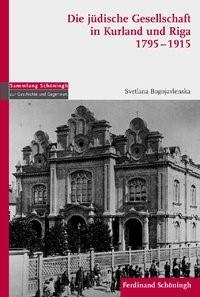Abbildung von Bogojavlenska   Die jüdische Gesellschaft in Kurland und Riga 1795-1915   1. Aufl. 2012   2012