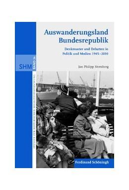 Abbildung von Sternberg   Auswanderungsland Bundesrepublik   1. Auflage   2012   26   beck-shop.de