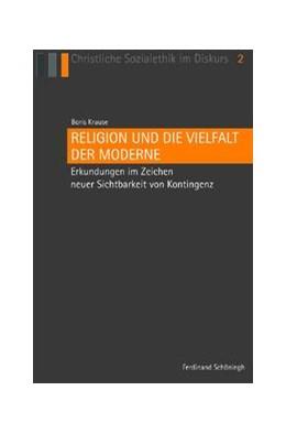 Abbildung von Krause | Religion und die Vielfalt der Moderne | 1. Aufl. 2012 | 2012