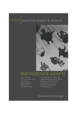 Abbildung von Knechtges / Schenuit | Irritierende Kräfte | 1. Aufl. 2012 | 2012 | Eros & Paideia | 10