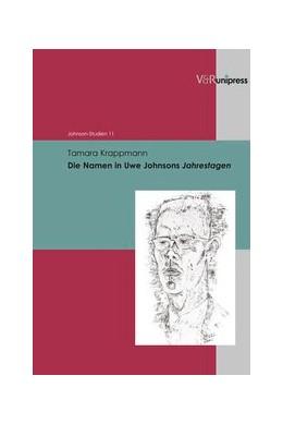 Abbildung von Krappmann | Die Namen in Uwe Johnsons Jahrestagen | 2012