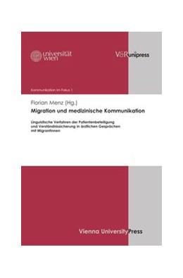 Abbildung von Menz | Migration und medizinische Kommunikation | 2013 | Linguistische Verfahren der Pa... | Band 001