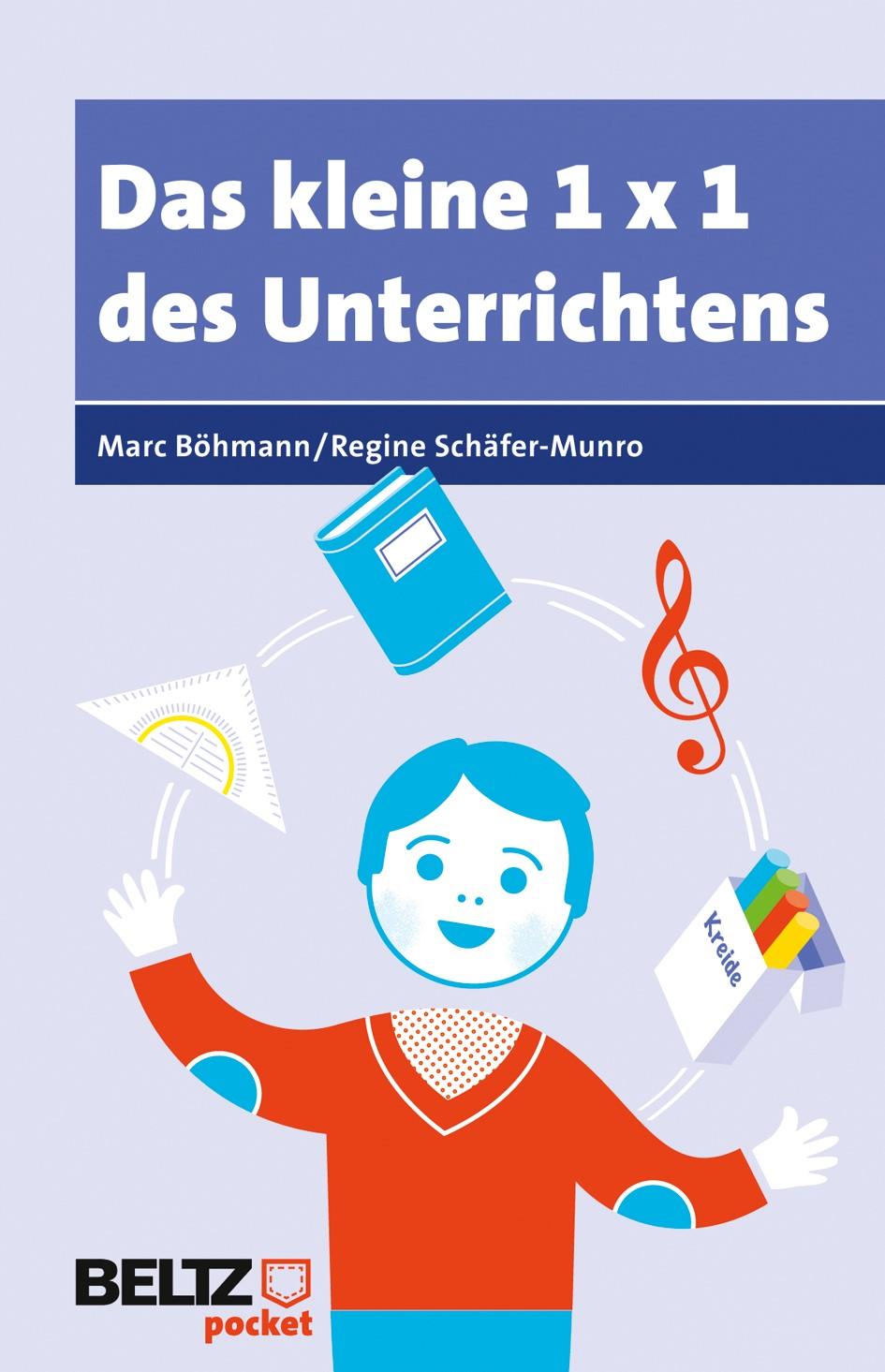 Abbildung von Böhmann / Schäfer-Munro | Das kleine 1×1 des Unterrichtens | Deutsche Erstausgabe | 2012