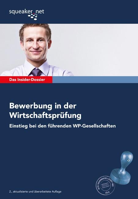 Das Insider-Dossier: Bewerbung in der Wirtschaftsprüfung | Braunsdorf | 2., aktualisierte Auflage 2012, 2012 | Buch (Cover)