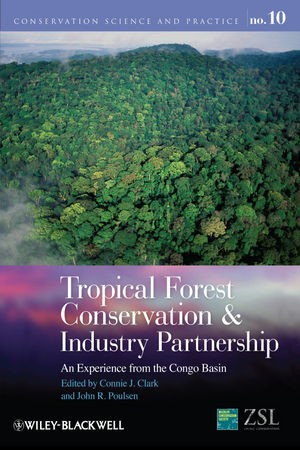 Abbildung von Clark / Poulsen | Tropical Forest Conservation and Industry Partnership | 2012