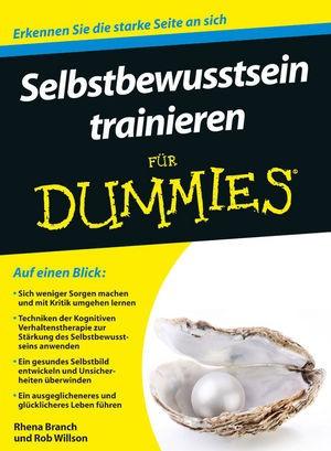 Selbstbewusstsein trainieren für Dummies | Branch / Willson, 2012 | Buch (Cover)