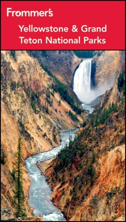 Abbildung von Peterson | Frommer's Yellowstone and Grand Teton National Parks | 2012