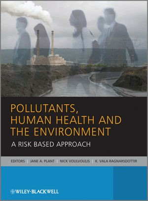 Abbildung von Plant / Voulvoulis / Ragnarsdottir | Pollutants, Human Health and the Environment | 2011