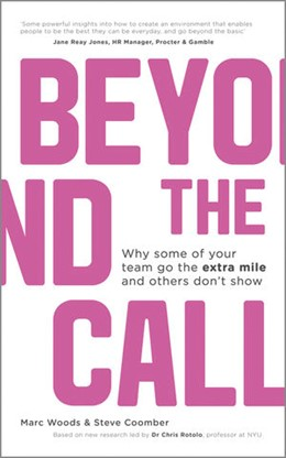Abbildung von Woods | Beyond The Call | 2012 | Why Some of Your Team Go the E...