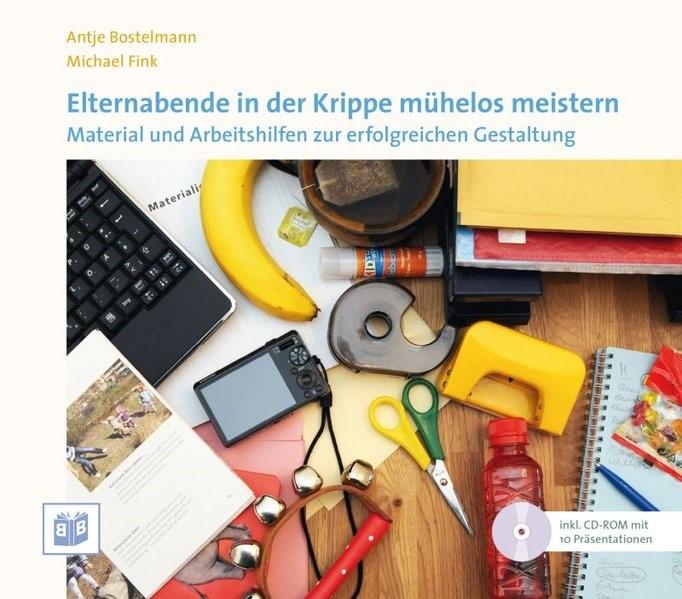 Elternabende in der Krippe mühelos meistern | Bostelmann / Fink, 2014 | Buch (Cover)