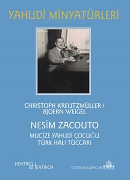 Abbildung von Kreutzmüller / Simon / Weigel | Nesim Zacouto | 2010 | Mucize yahudi çocugu türk hali... | 93A
