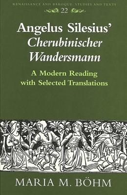 Abbildung von Böhm   Angelus Silesius' «Cherubinischer Wandersmann»   1997   A Modern Reading with Selected...   22