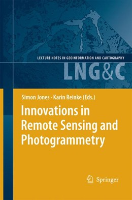 Abbildung von Jones / Reinke | Innovations in Remote Sensing and Photogrammetry | 2012