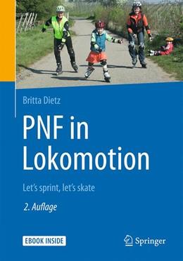 Abbildung von Dietz | PNF in Lokomotion | 2. Auflage | 2018 | beck-shop.de
