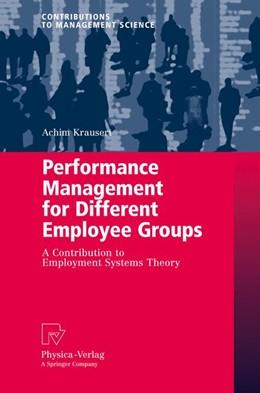 Abbildung von Krausert   Performance Management for Different Employee Groups   2012   A Contribution to Employment S...