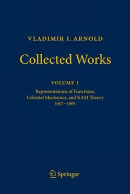 Abbildung von Givental / Khesin / Marsden / Varchenko / Vassiliev / Viro / Zakalyukin | Vladimir I. Arnold - Collected Works | 2012 | Representations of Functions, ... | 1
