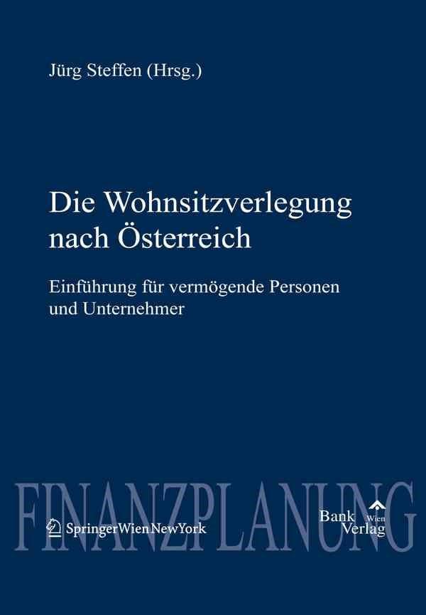 Die Wohnsitzverlegung nach Österreich | Jürg, 2011 | Buch (Cover)