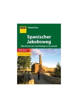 Abbildung von ADAC Wanderführer Spanischer Jakobsweg   2012   Über die Pyrenäen nach Santiag...
