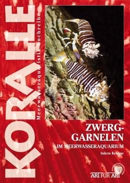 Abbildung von Krause | Art für Art: Zwerggarnelen im Meerwasseraquarium | 2011