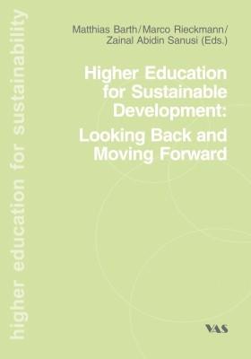 Abbildung von Barth / Rieckmann / Sanusi | Higher Education for Sustainable Development: Looking Back an Moving Forward | 2011