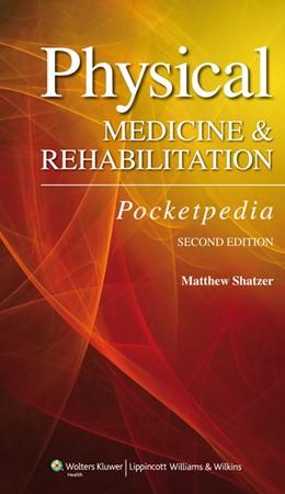 Abbildung von Shatzer | Physical Medicine and Rehabilitation Pocketpedia | 2012