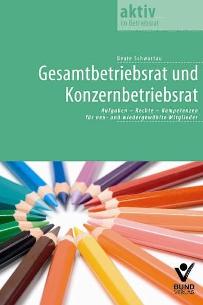 Gesamtbetriebsrat und Konzernbetriebsrat | Schwartau, 2012 | Buch (Cover)