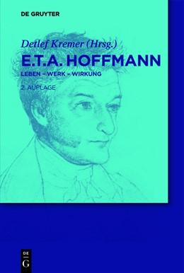 Abbildung von Kremer | E.T.A. Hoffmann | 2nd rev. ed. | 2012 | Leben - Werk - Wirkung