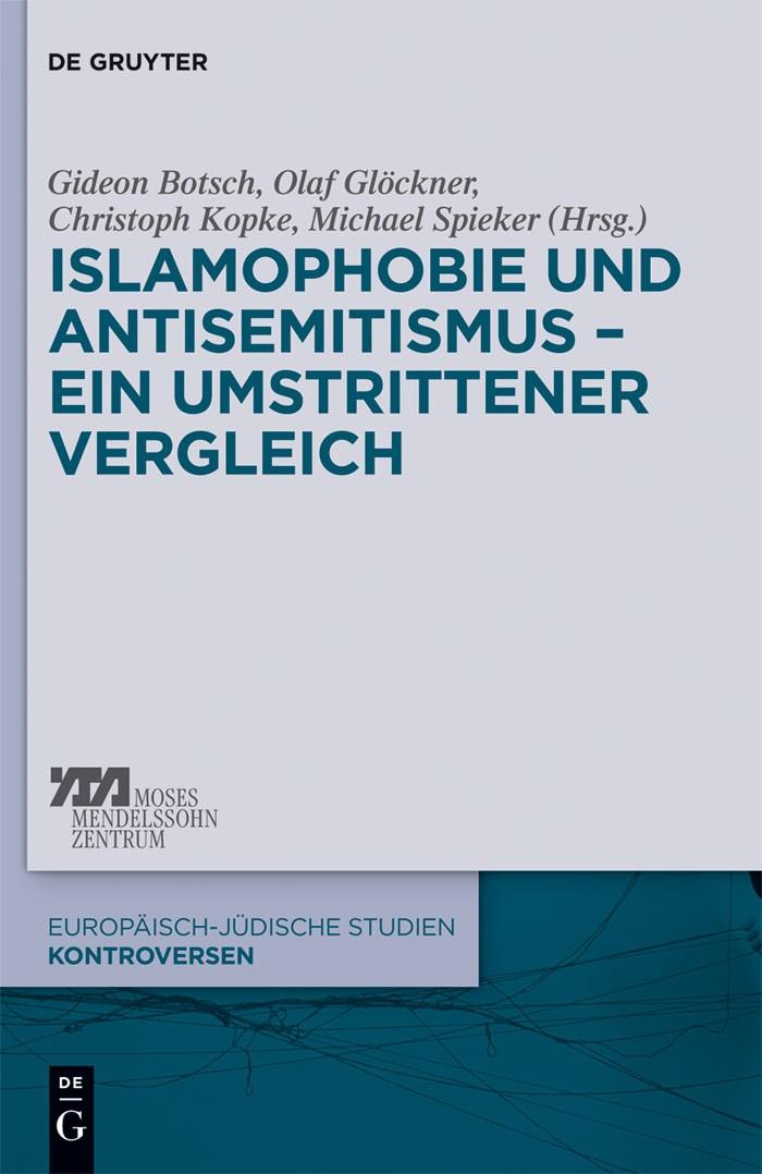 Islamophobie und Antisemitismus – ein umstrittener Vergleich   Botsch / Glöckner / Kopke / Spieker, 2012   Buch (Cover)