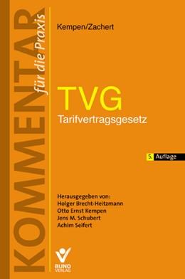 Abbildung von Kempen / Zachert (Hrsg.) | TVG- Tarifvertragsgesetz | 5. Auflage | 2014 | beck-shop.de