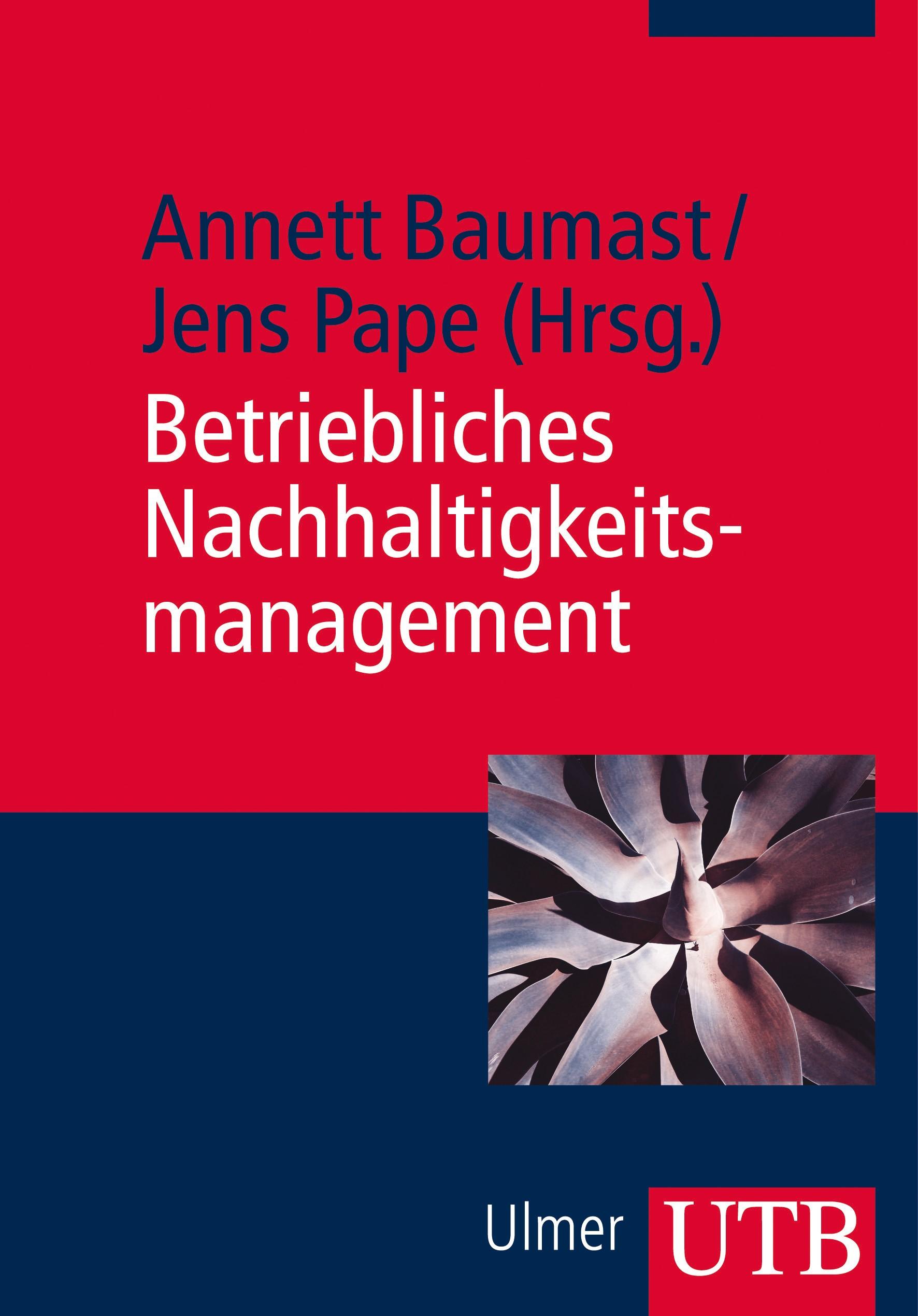 Betriebliches Nachhaltigkeitsmanagement | Baumast / Pape | 1. Auflage 2012, 2013 | Buch (Cover)