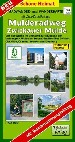 Abbildung von Mulderadweg (Zwickauer Mulde) Radwander- und Wanderkarte 1 : 50 000 | 1. Auflage, Laufzeit bis 2018 | 2012 | Von der Quelle im Vogtland übe...