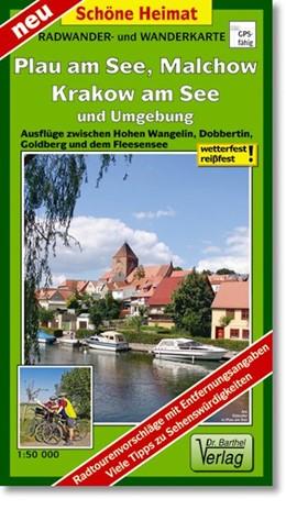 Abbildung von Plau am See, Malchow, Krakow am See und Umgebung Radwander- und Wanderkarte 1 : 50 000 | Laufzeit bis 2018 | 2012 | Ausflüge zwischen Hohen Wangel...