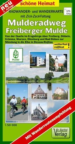 Abbildung von Mulderadweg (Freiberger Mulde) Radwander- und Wanderkarte 1 : 50 000   1. Auflage, Laufzeit bis 2018   2012   Von der Quelle im Erzgebirge ü...