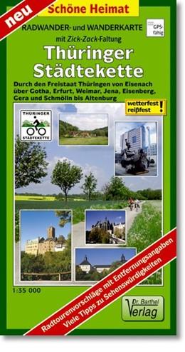 Abbildung von Thüringer Städtekette Radwander- und Wanderkarte 1 : 35 000 | Laufzeit bis 2018 | 2012 | Durch den Freistaat Thüringen ...
