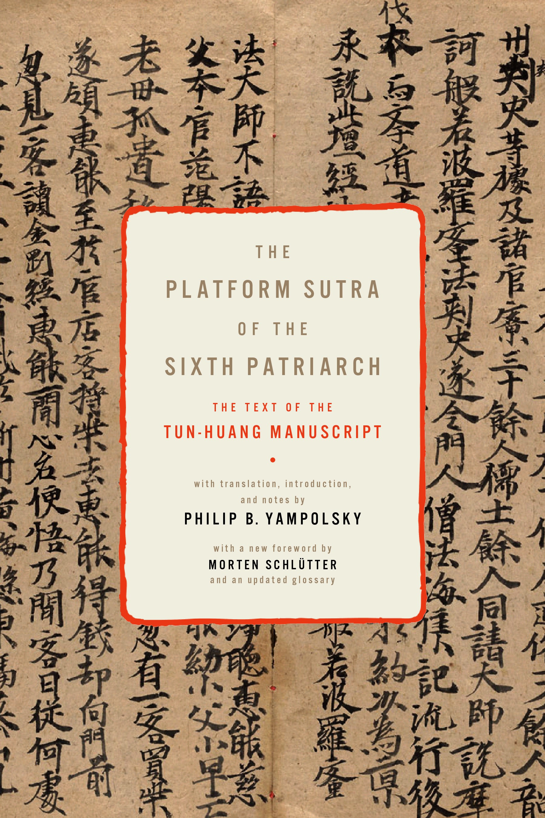 The Platform Sutra of the Sixth Patriarch | with a new foreword and updated glossary, 2012 | Buch (Cover)