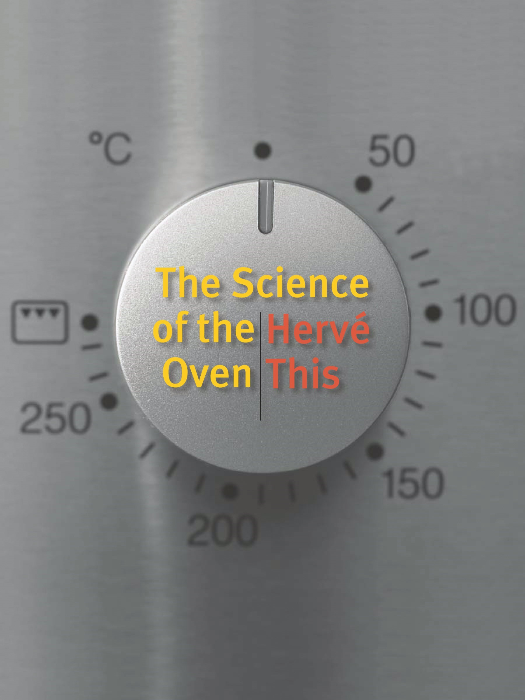Abbildung von This | The Science of the Oven | 2012