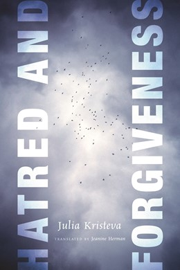 Abbildung von Kristeva | Hatred and Forgiveness | 2012