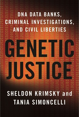 Abbildung von Krimsky / Simoncelli | Genetic Justice | 2012 | DNA Data Banks, Criminal Inves...