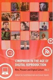 Abbildung von Balcerzak / Sperb | Cinephilia in the Age of Digital Reproduction | 2012