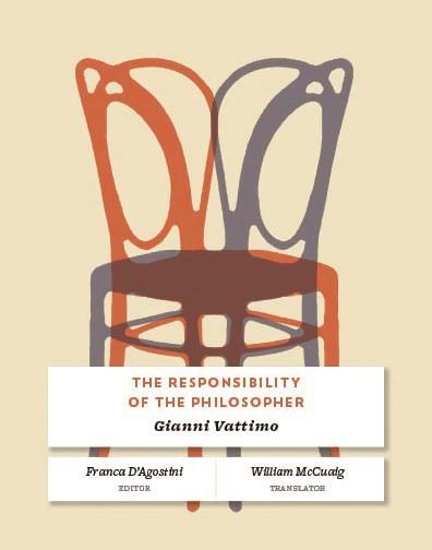 Abbildung von Vattimo / D'Agostini   The Responsibility of the Philosopher   2012