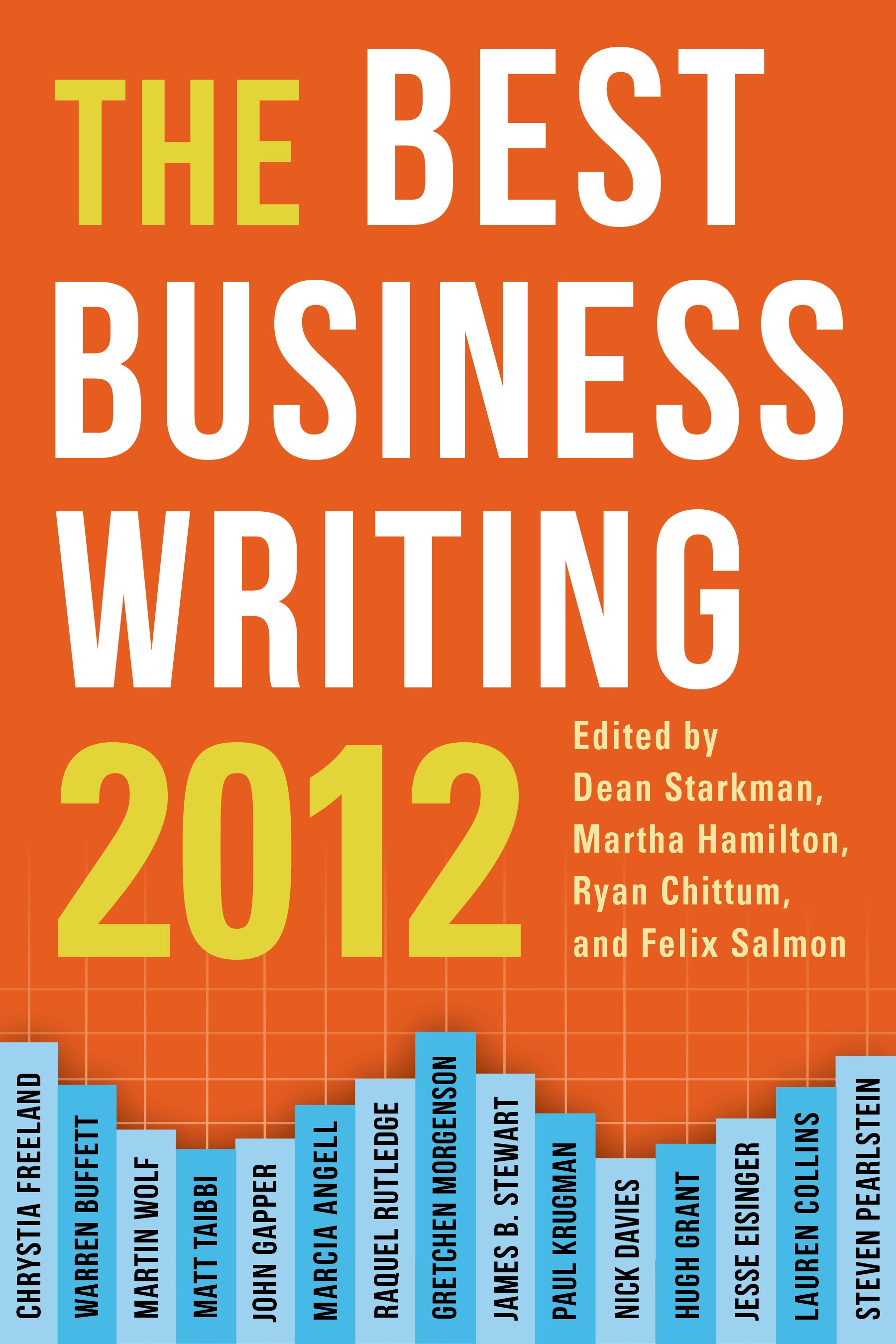 Abbildung von Starkman / Hamilton / Chittum / Salmon | The Best Business Writing 2012 | 2012
