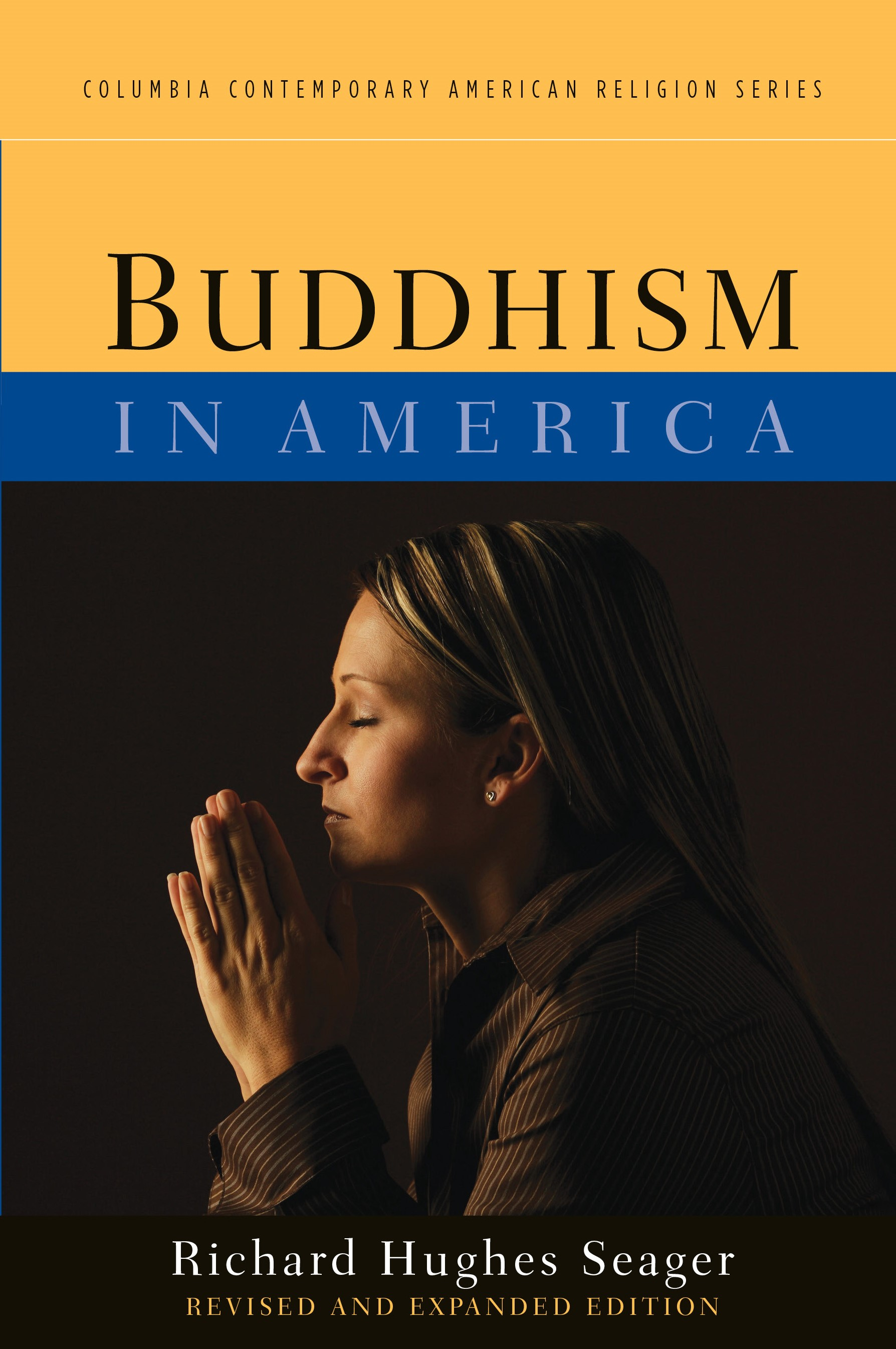 Abbildung von Seager | Buddhism in America | revised and expanded edition | 2012