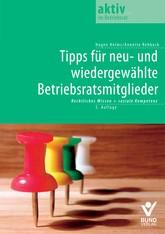 Tipps für neu- und wiedergewählte Betriebsratsmitglieder | Helms / Rehbock | 5. Auflage, 2011 | Buch (Cover)