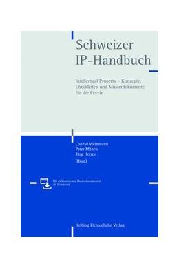 Abbildung von Weinmann / Münch | Schweizer IP-Handbuch | 1. Auflage | 2013 | beck-shop.de
