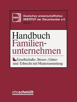 Abbildung von DWS-Institut (Hrsg.) | Handbuch Familienunternehmen • mit Aktualisierungsservice | 1. Auflage | 2020 | beck-shop.de