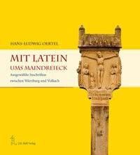 Mit Latein ums Maindreieck | Oertel, 2011 | Buch (Cover)